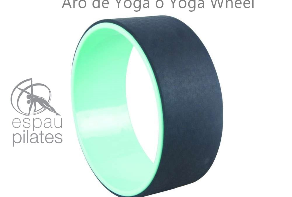 PILATES CON RUEDA DE YOGA O YOGA WHEEL